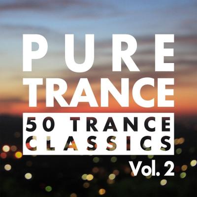Pure Trance Vol. 2 - 50 Trance Classics