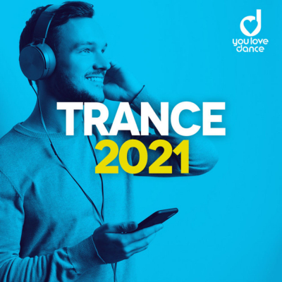 Trance 2021 - Best Trance Music Official Top 100 (2020)